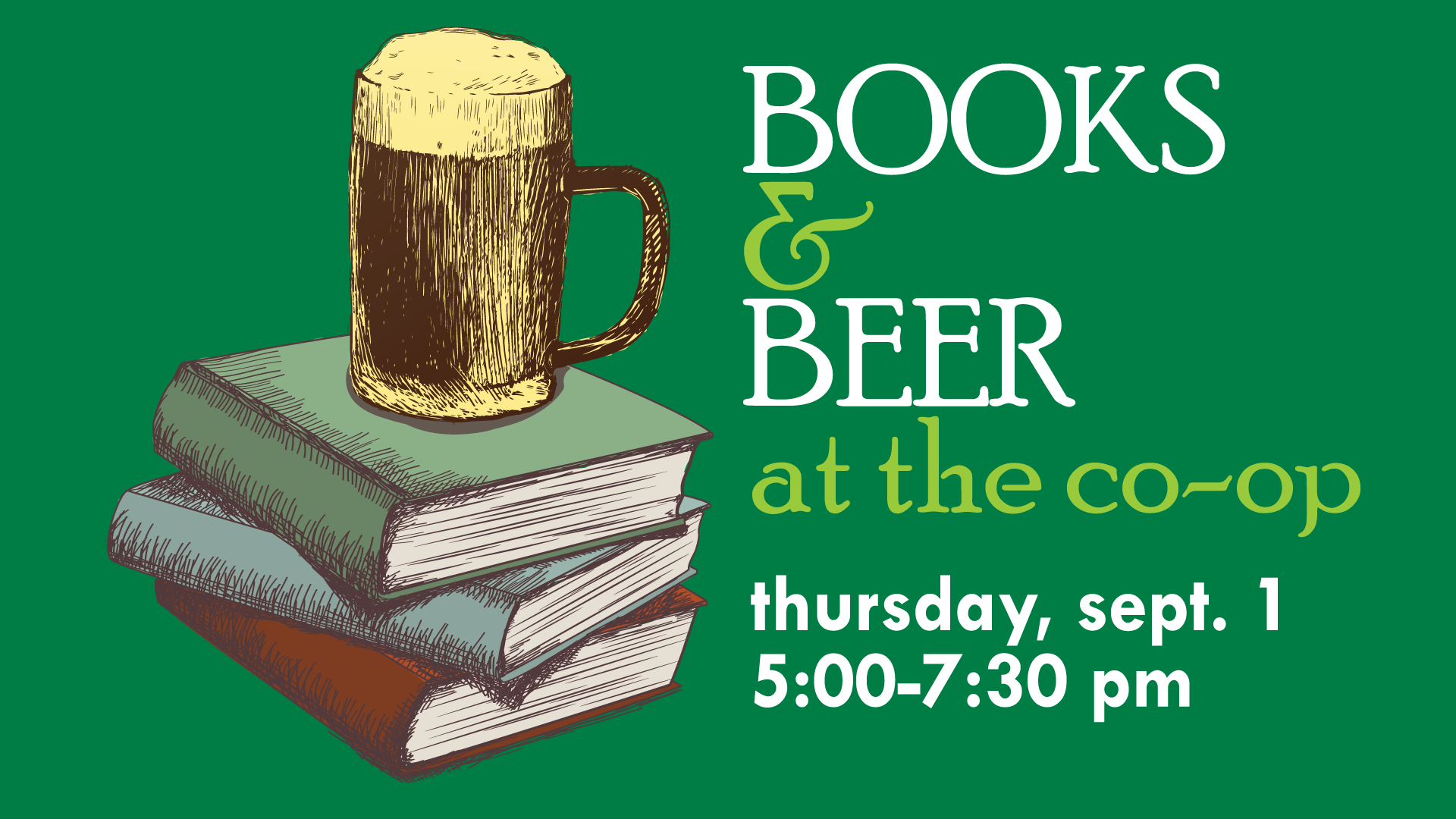 3 Reasons You Should Come to Books & Beer at the Co-op on 9/1