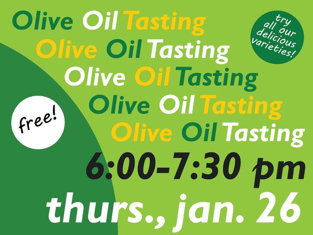 Olive Oil Tasting at the Co-op (1/26)