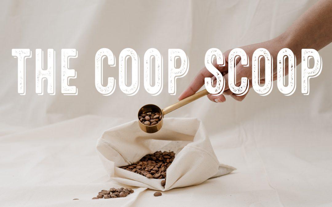 COOP SCOOP: Issue 1