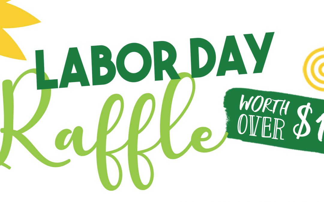 Labor Day Raffle